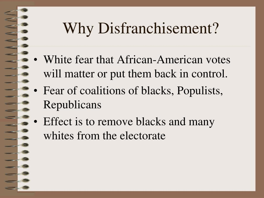 Why Disfranchisement?