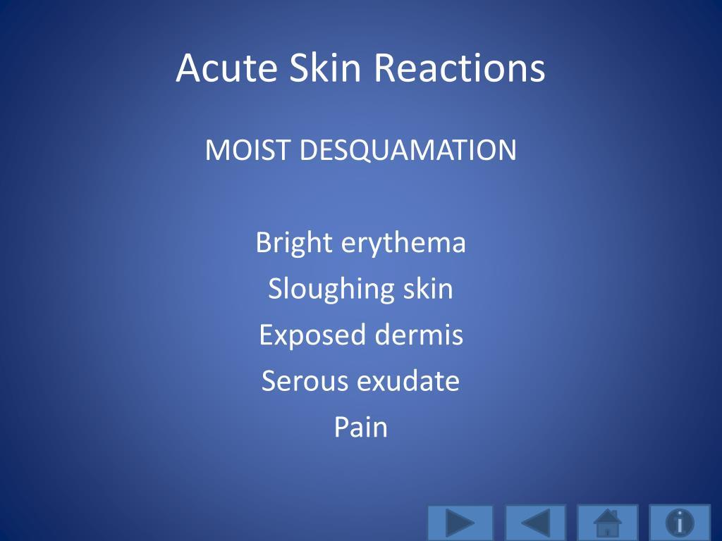 Acute Skin Reactions
