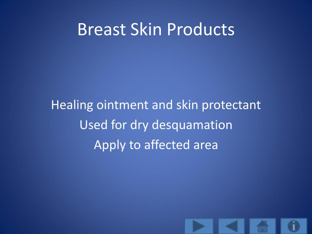 Breast Skin Products