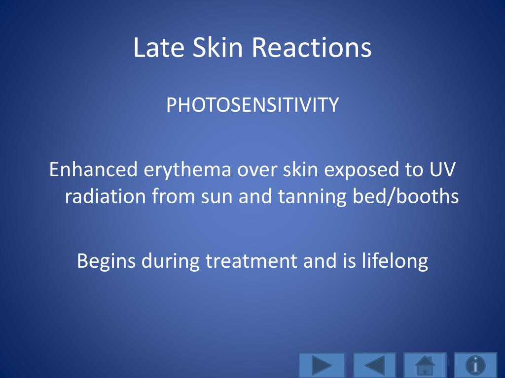 Late Skin Reactions