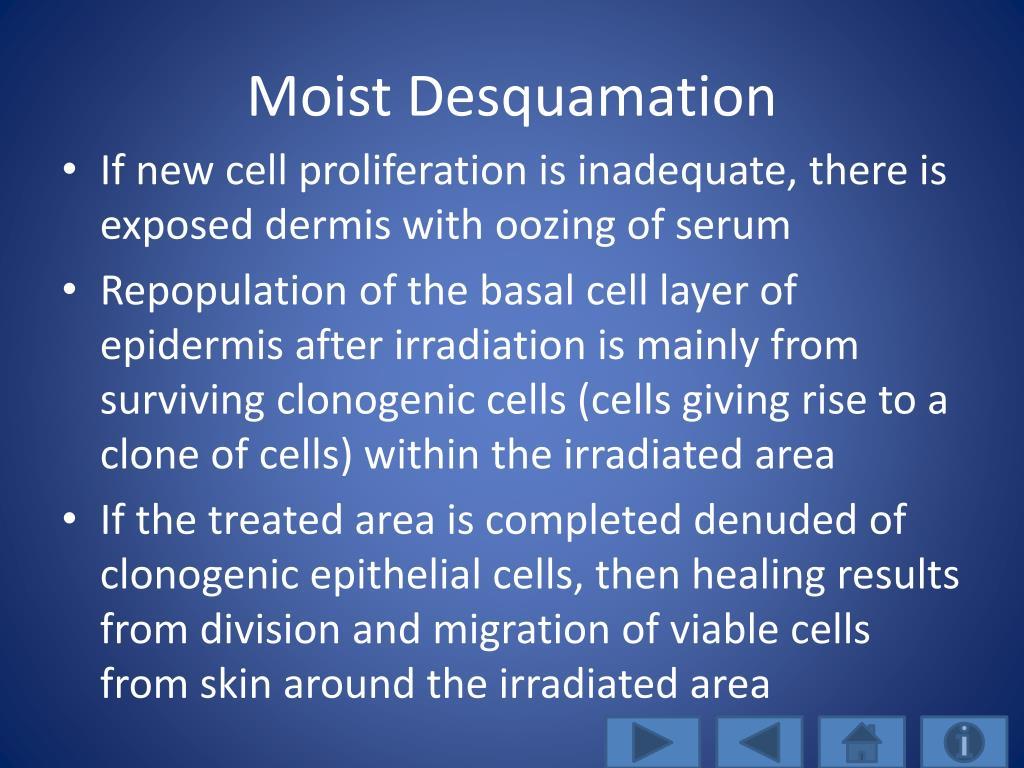 Moist Desquamation