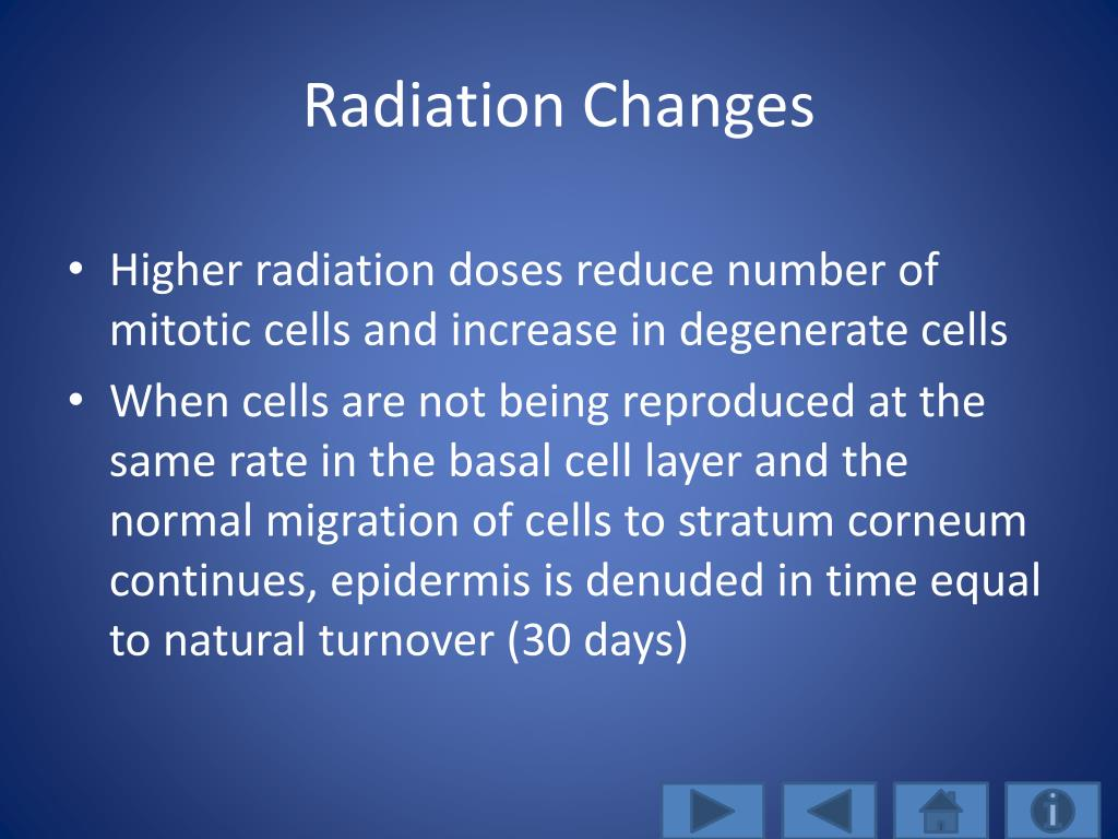 Radiation Changes