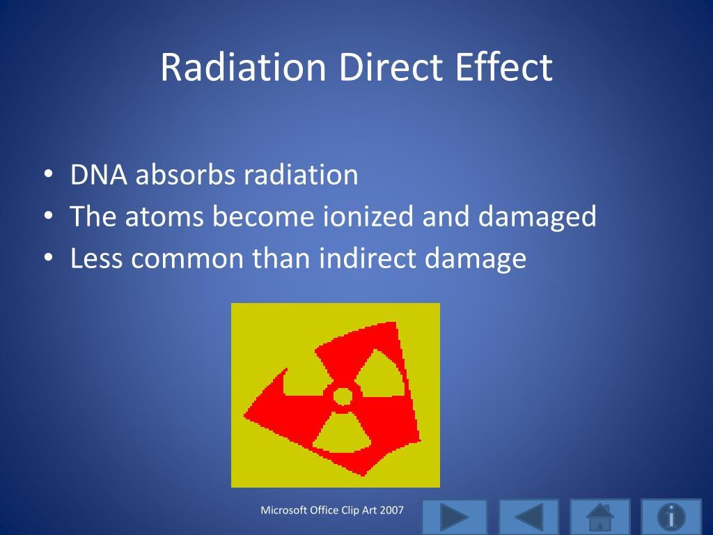 Radiation Direct Effect