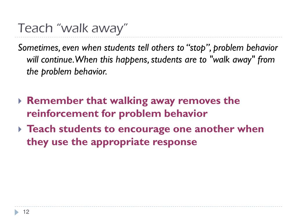 """Teach """"walk away"""""""
