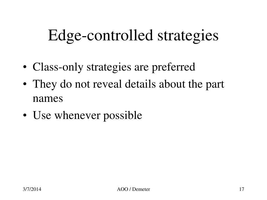 Edge-controlled strategies