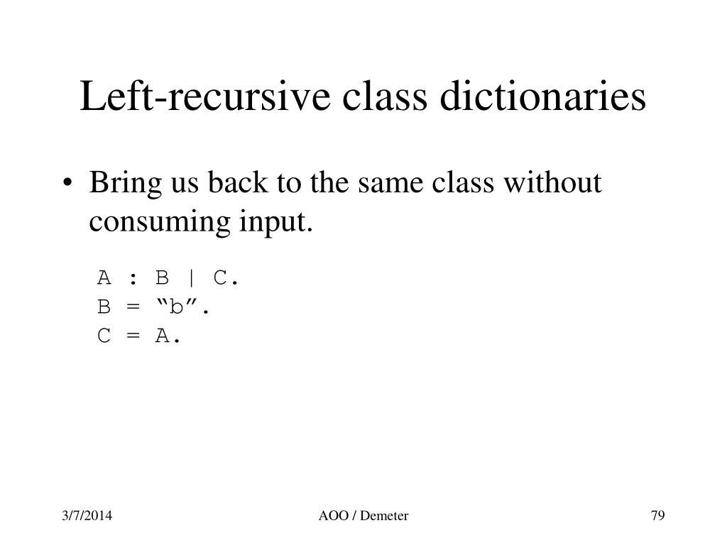 Left-recursive class dictionaries
