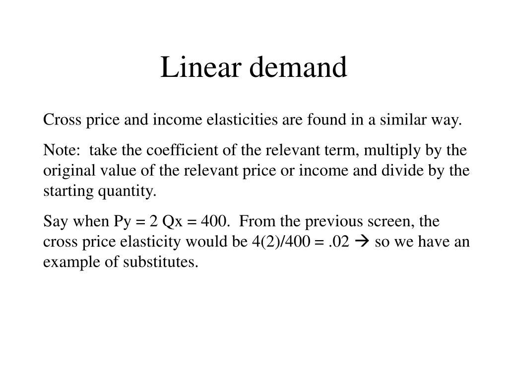 Linear demand