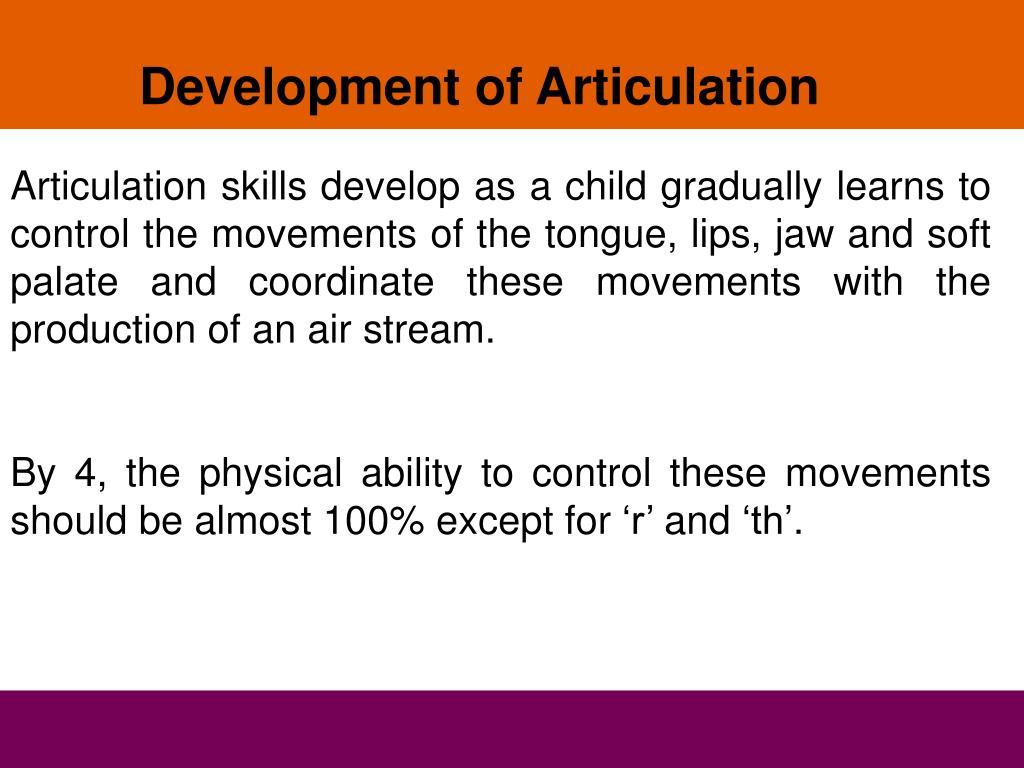 Development of Articulation