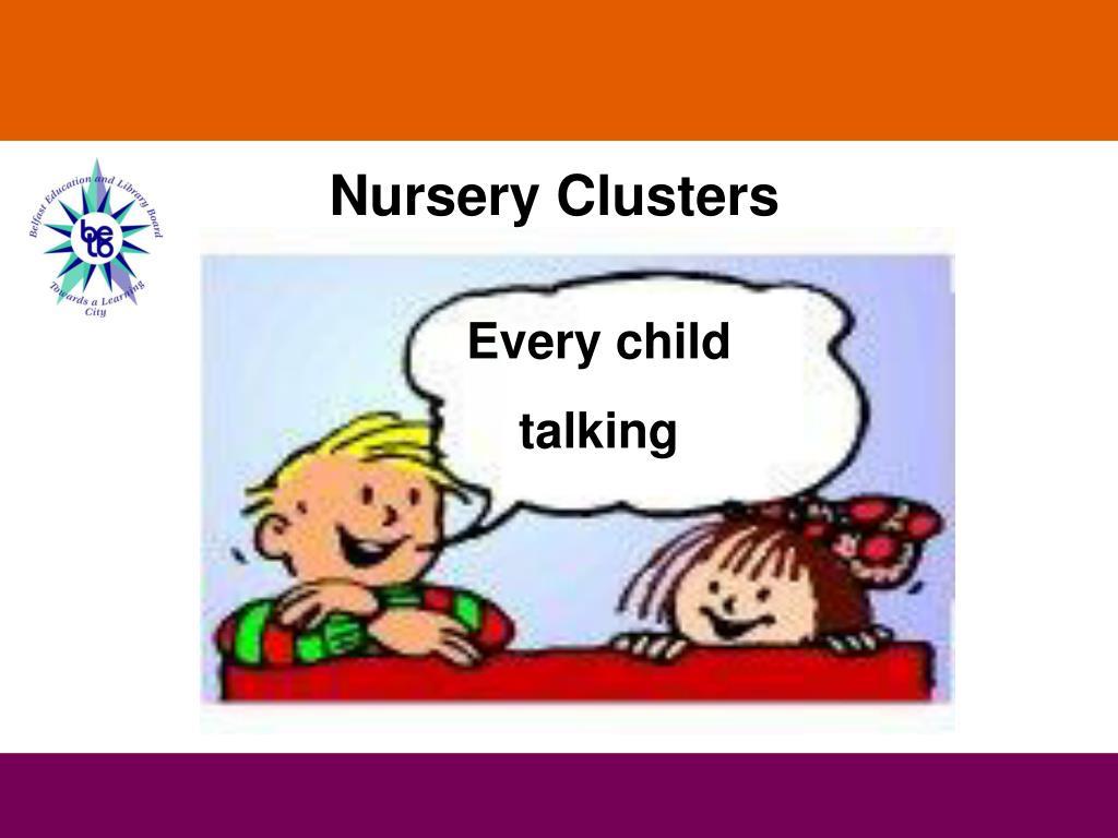Nursery Clusters
