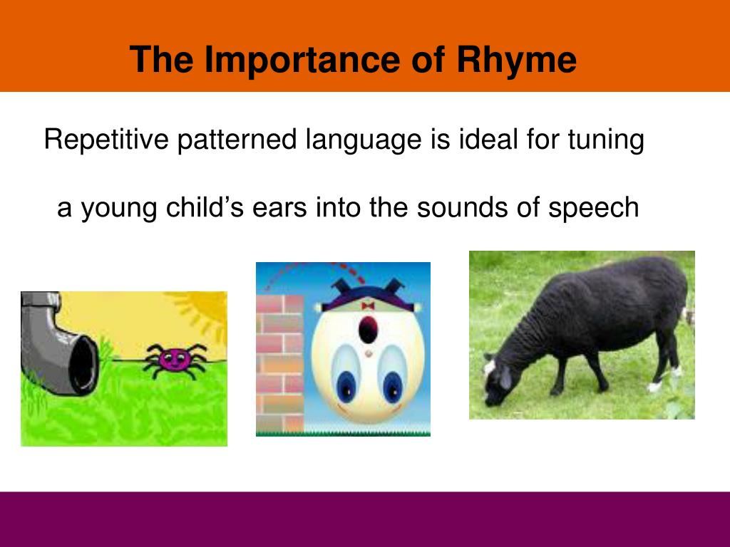 The Importance of Rhyme