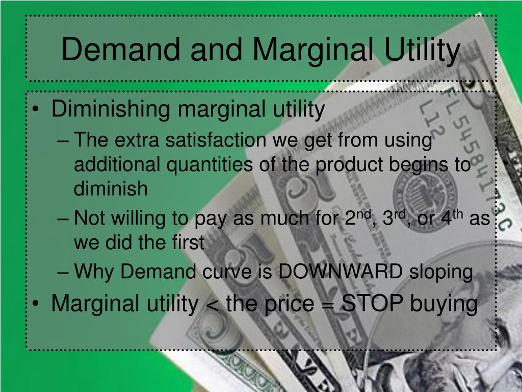 Demand and Marginal Utility
