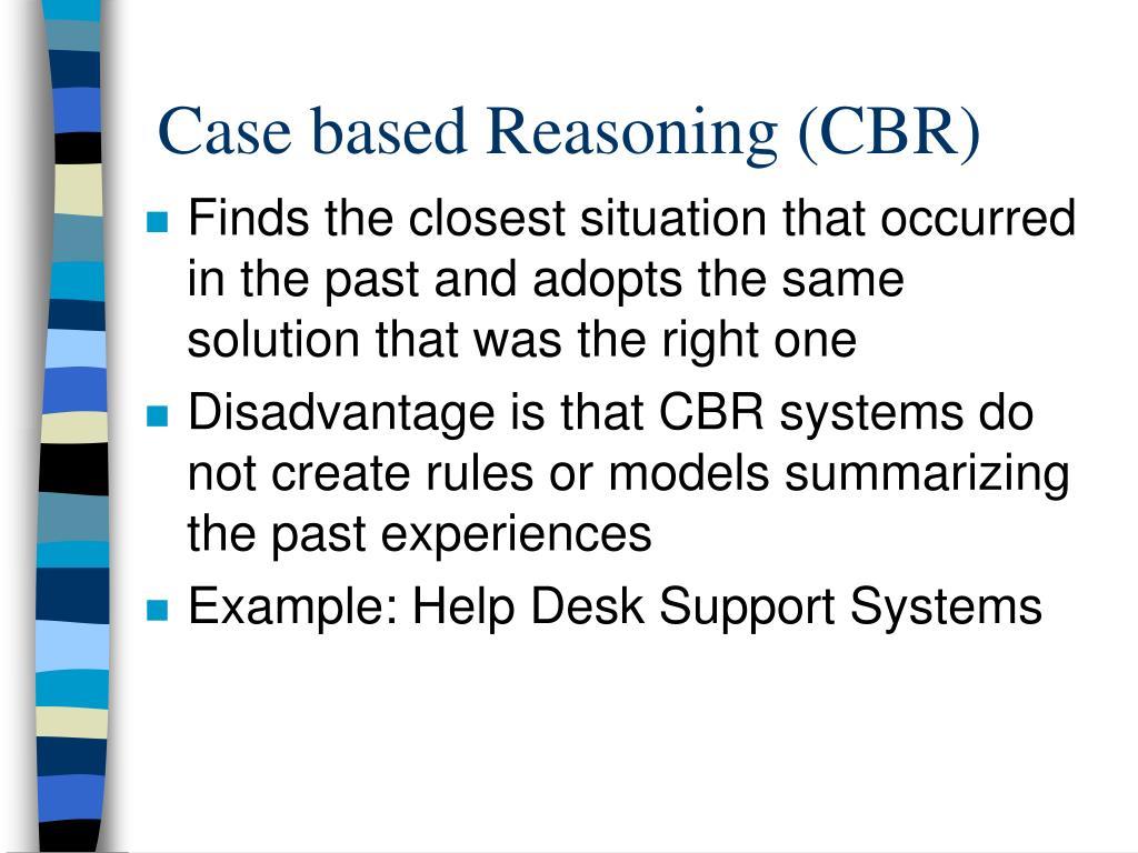 Case based Reasoning (CBR)