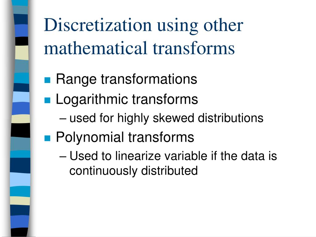 Discretization using other mathematical transforms
