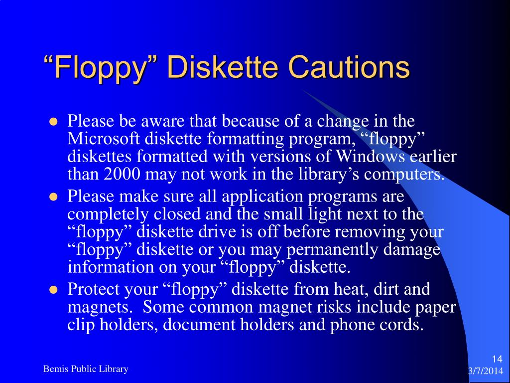"""Floppy"" Diskette Cautions"