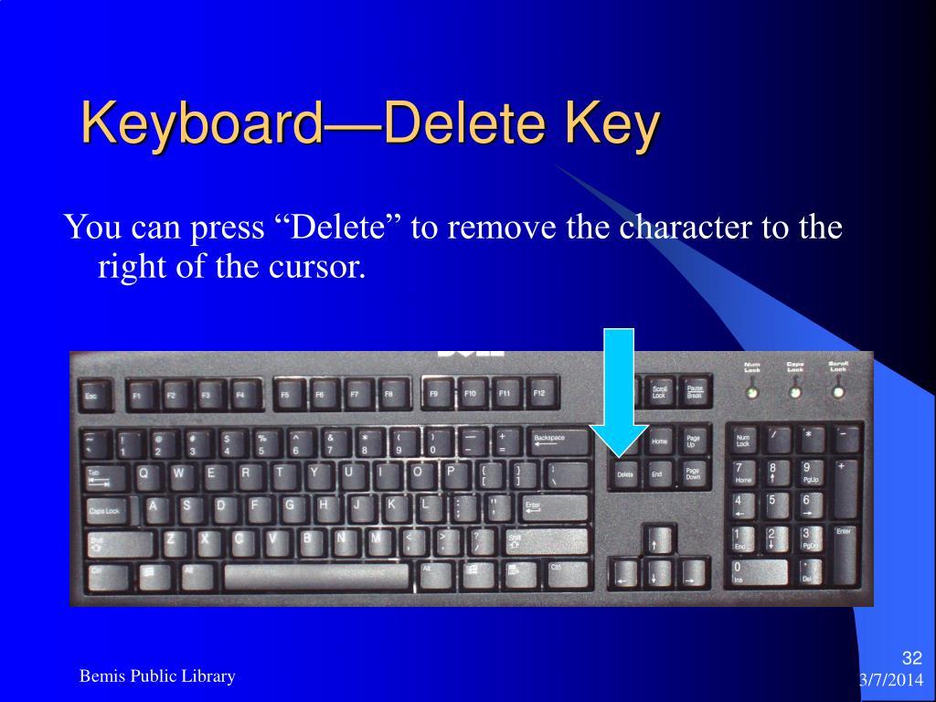 Keyboard—Delete Key