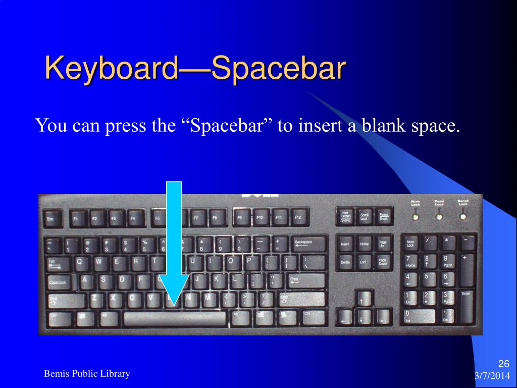 Keyboard—Spacebar
