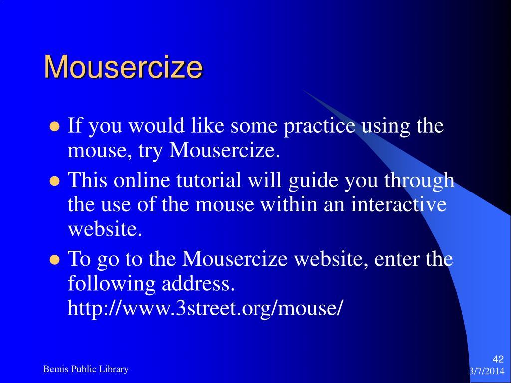 Mousercize