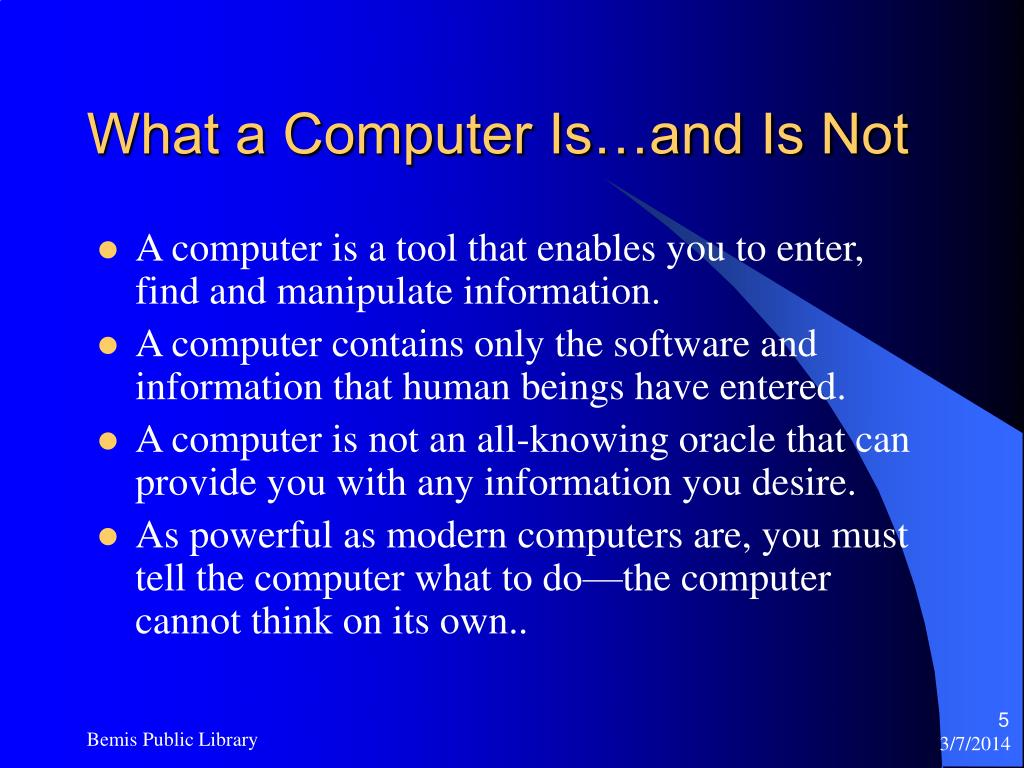 What a Computer Is…and Is Not