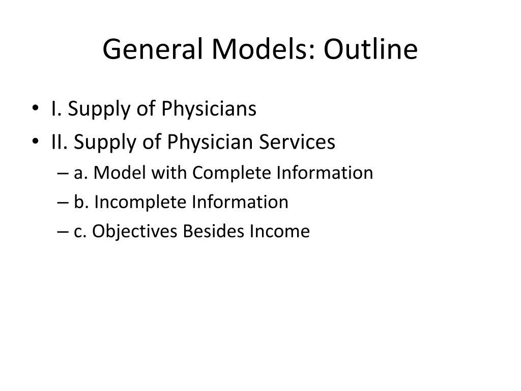 General Models: Outline