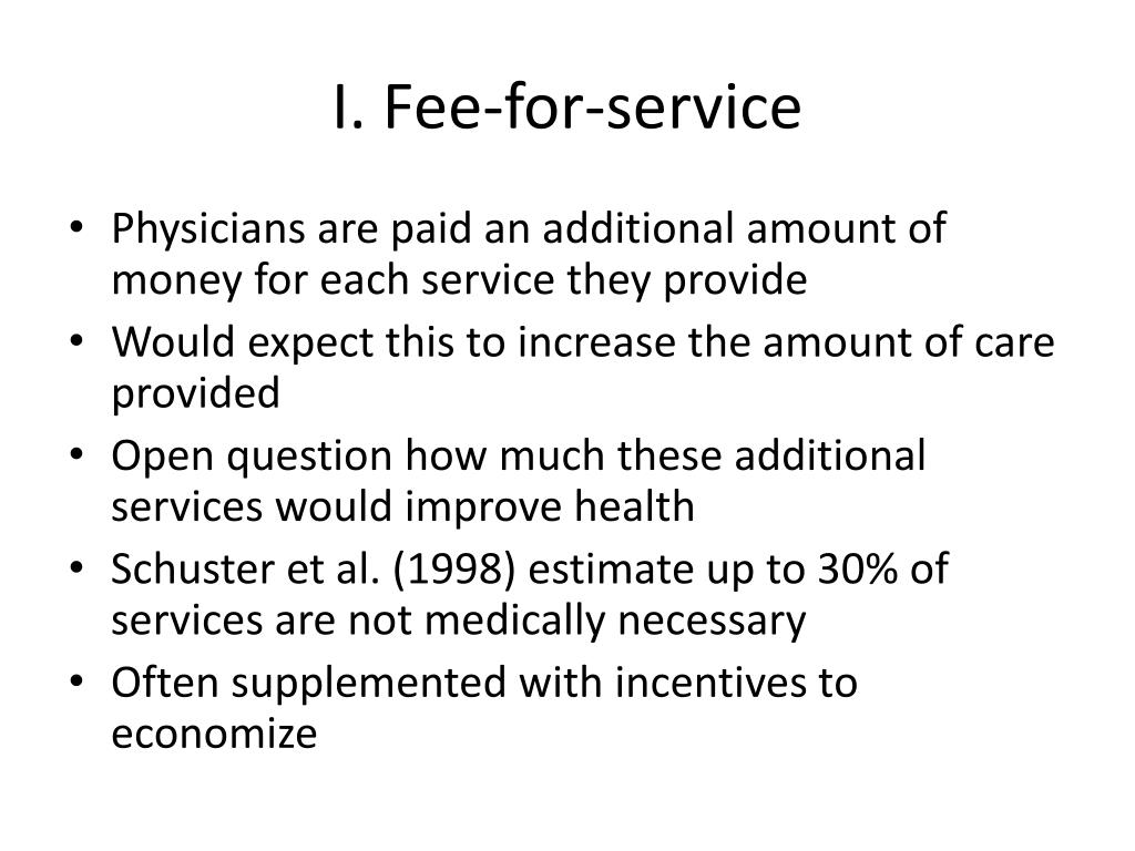 I. Fee-for-service