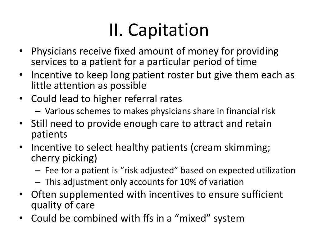 II. Capitation