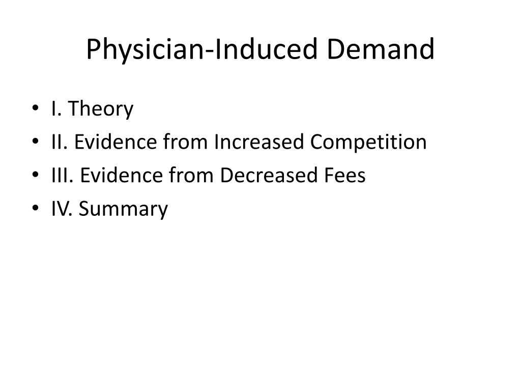 Physician-Induced Demand
