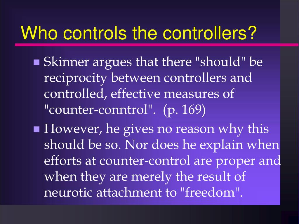 Who controls the controllers?