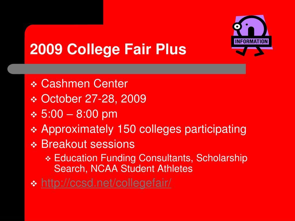 2009 College Fair Plus