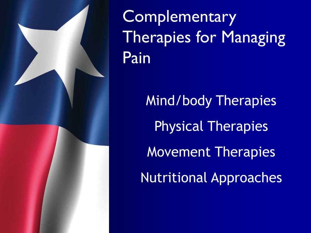 Complementary Therapies for Managing Pain