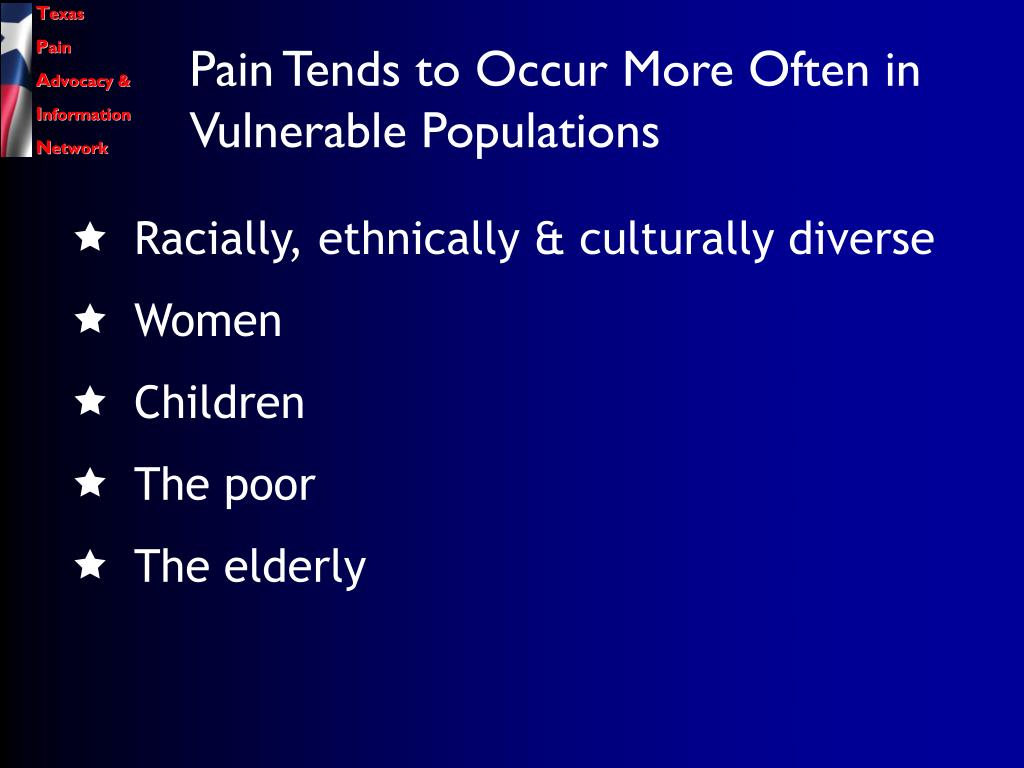 Pain Tends to Occur More Often in Vulnerable Populations