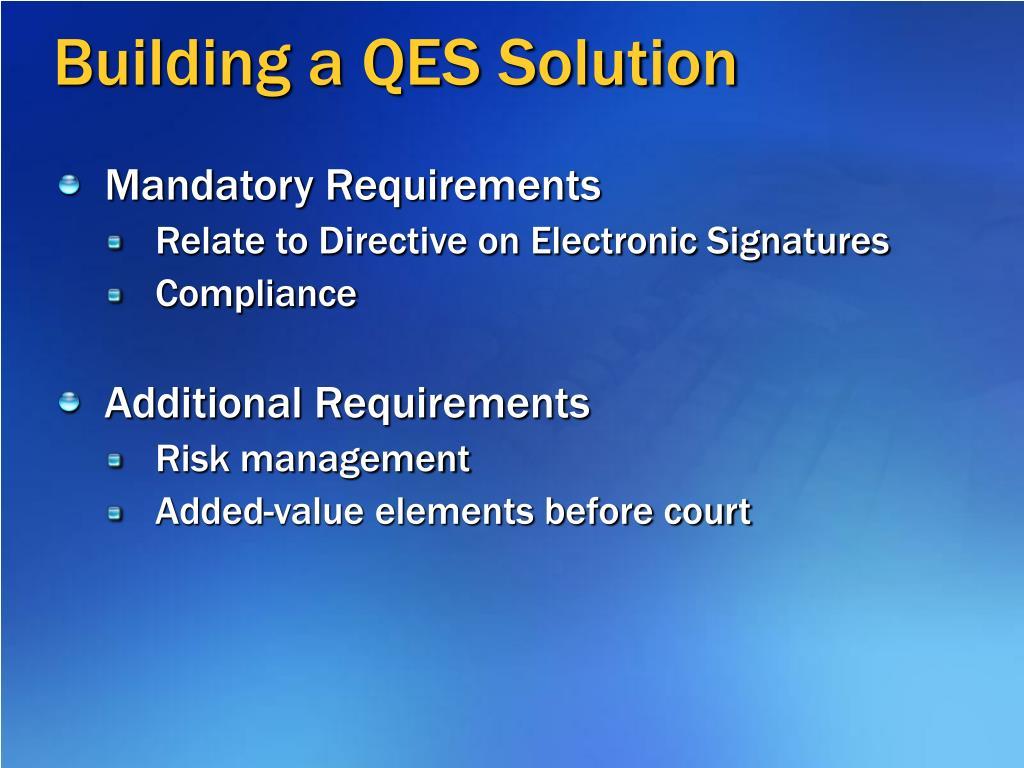 Building a QES Solution