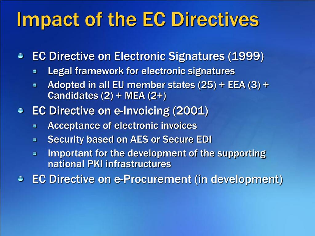 Impact of the EC Directives