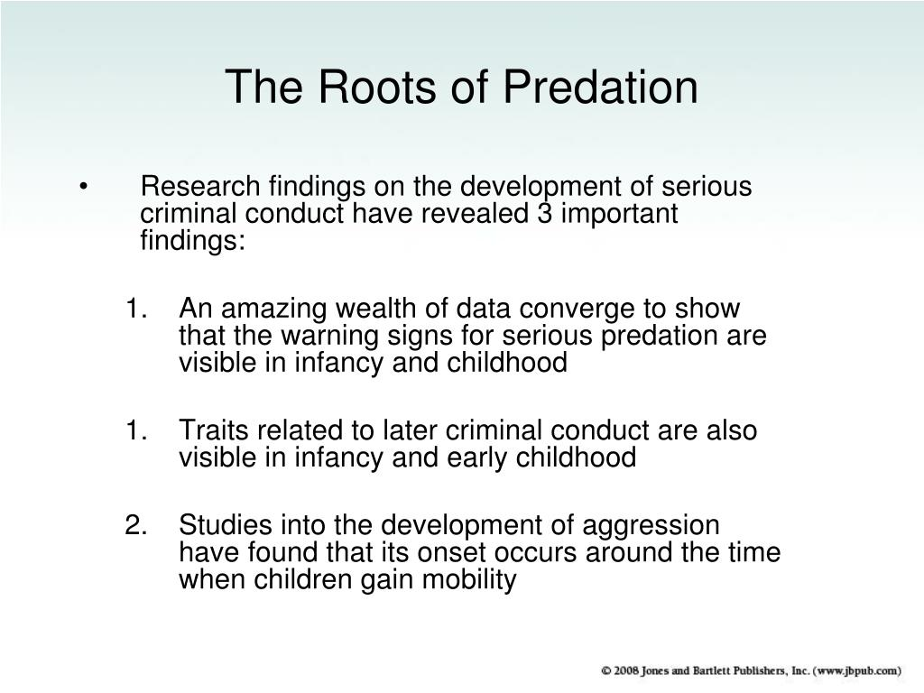 The Roots of Predation