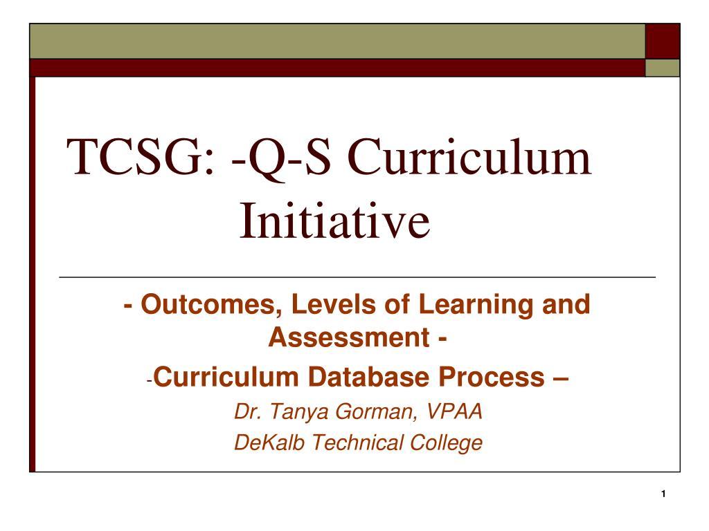 TCSG: -Q-S Curriculum