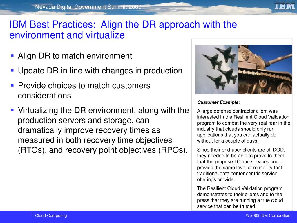 IBM Best Practices:  Align the DR approach with the environment and virtualize