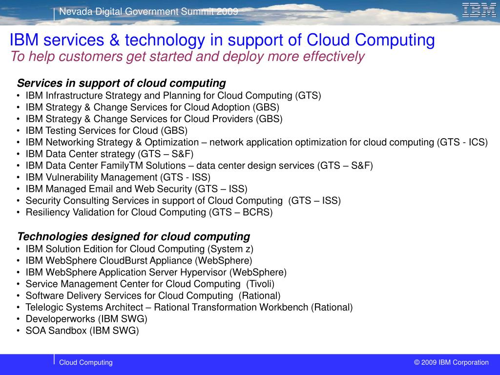 IBM services & technology in support of Cloud Computing