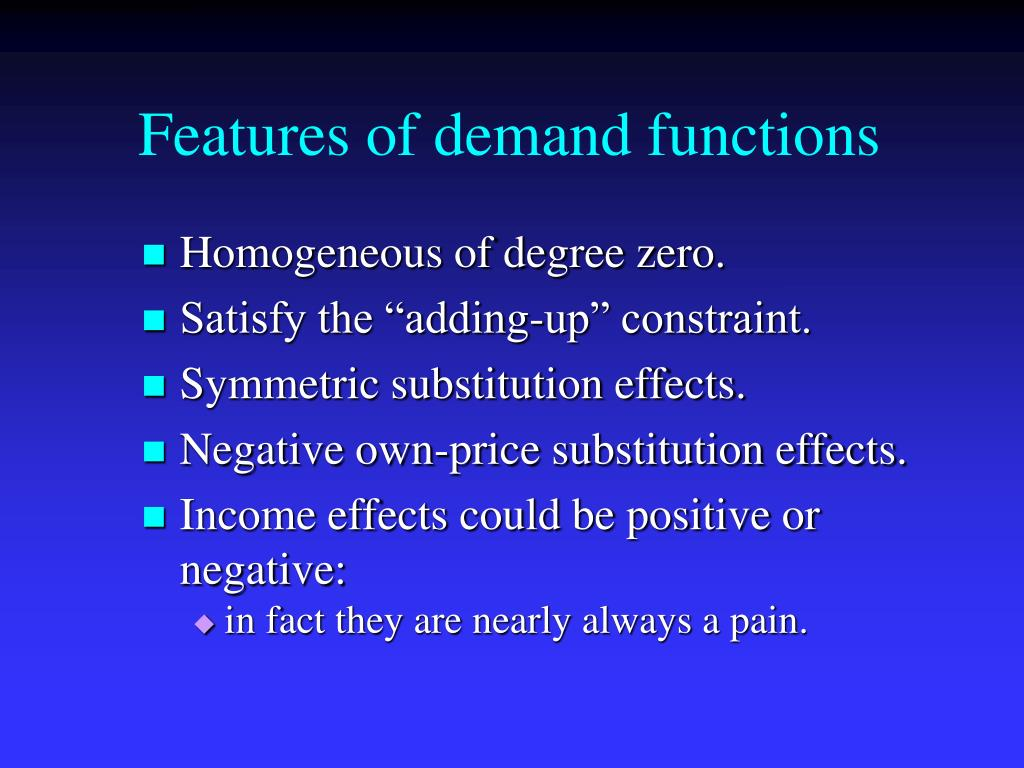 Features of demand functions