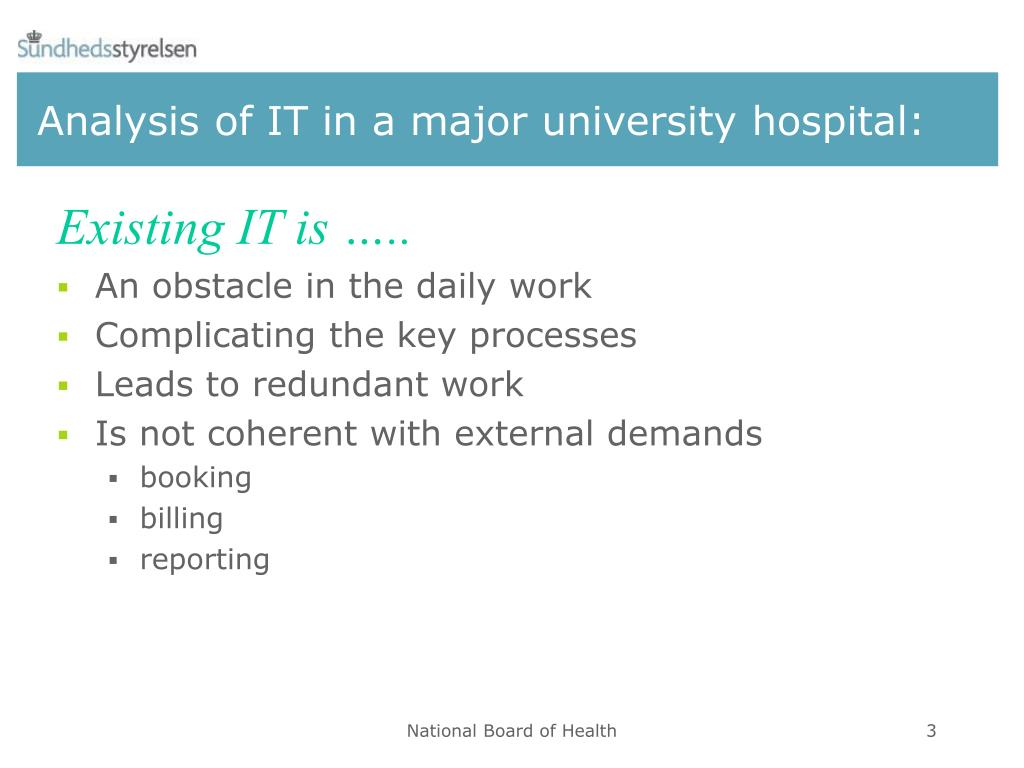 Analysis of IT in a major university hospital: