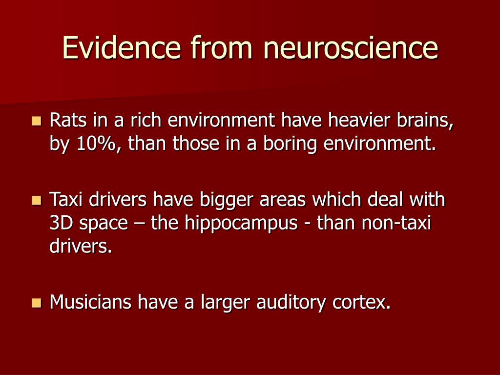 Evidence from neuroscience