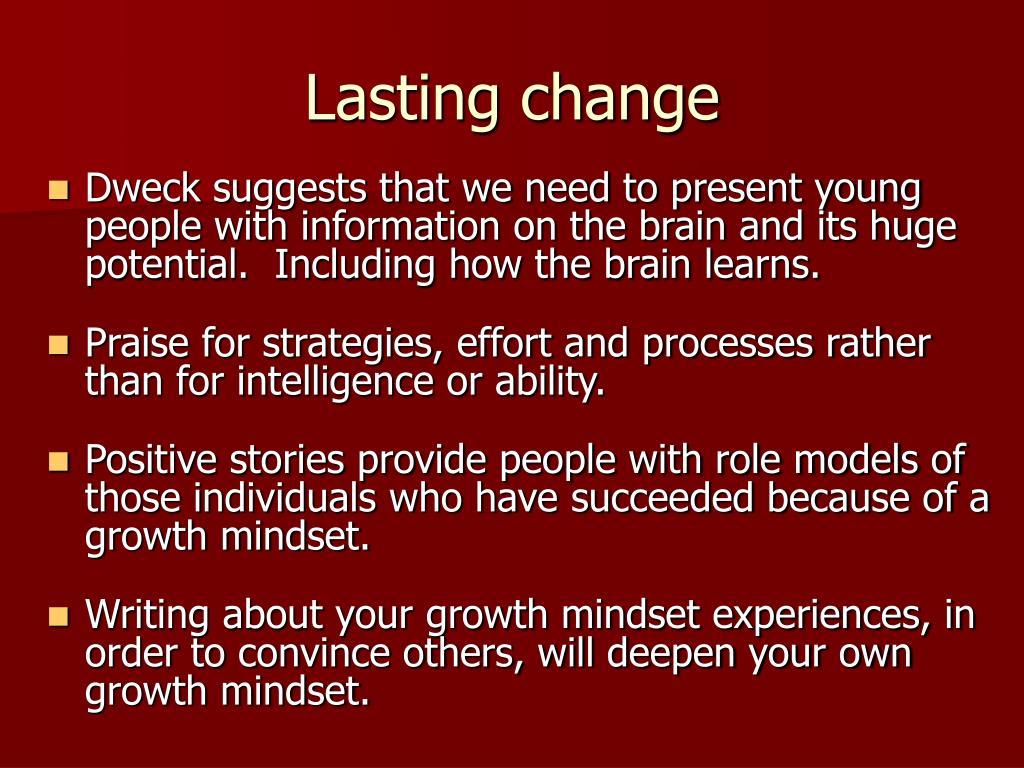 Lasting change