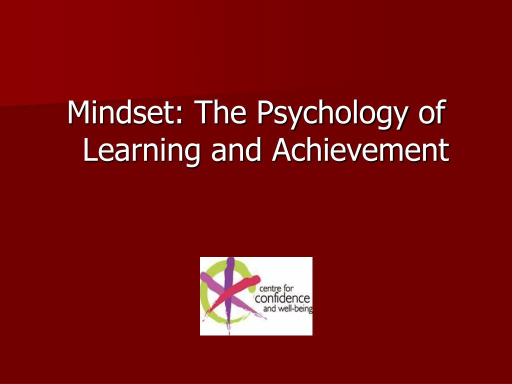 Mindset: The Psychology of Learning and Achievement
