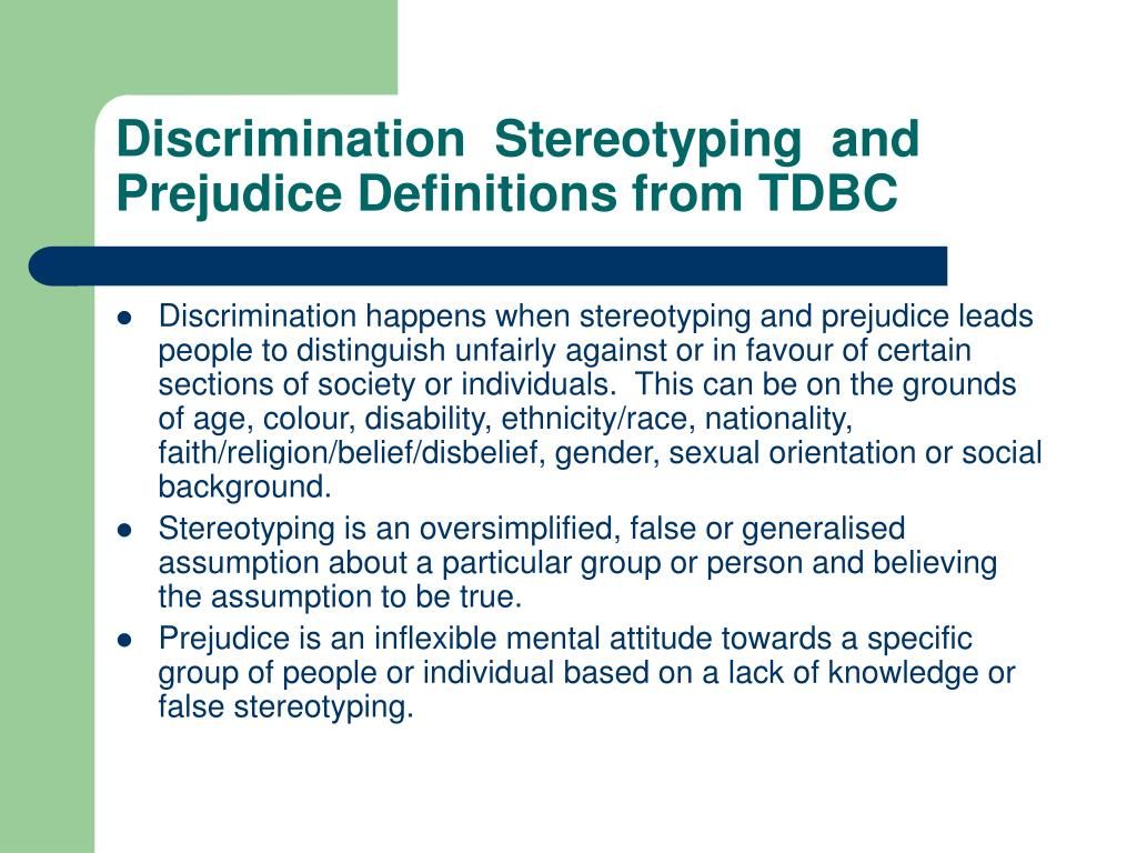 Discrimination  Stereotyping  and Prejudice Definitions from TDBC