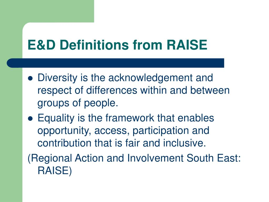 E&D Definitions from RAISE