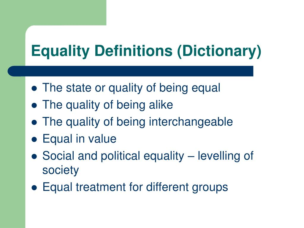 Equality Definitions (Dictionary)
