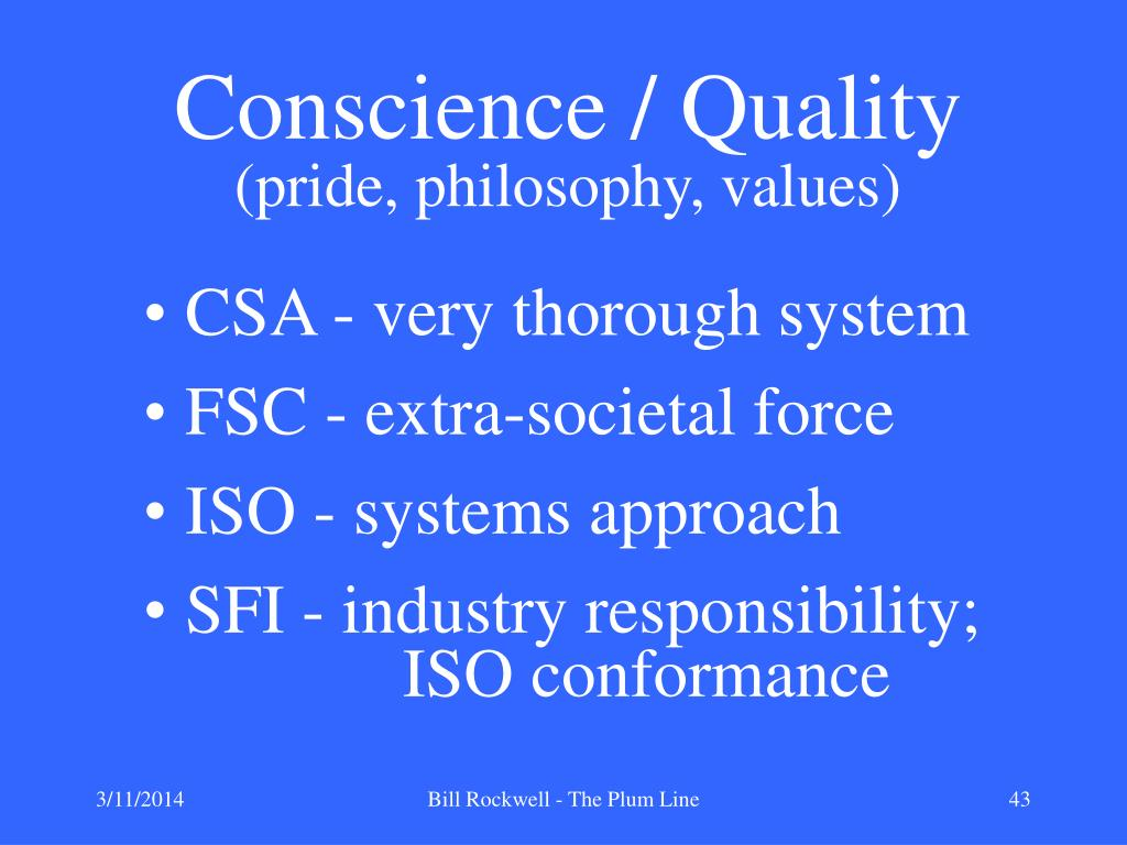 Conscience / Quality
