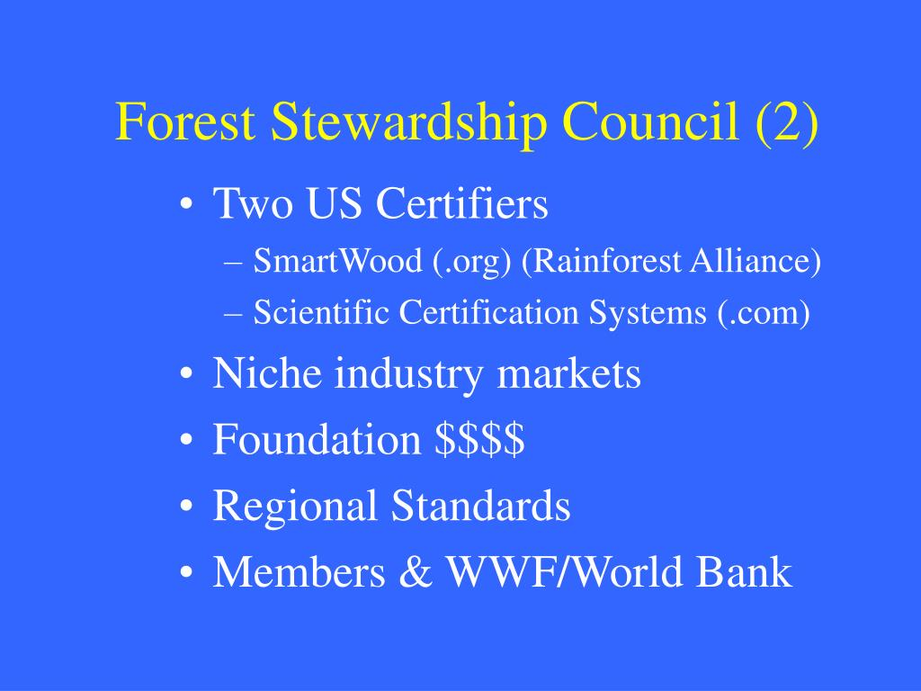 Forest Stewardship Council (2)