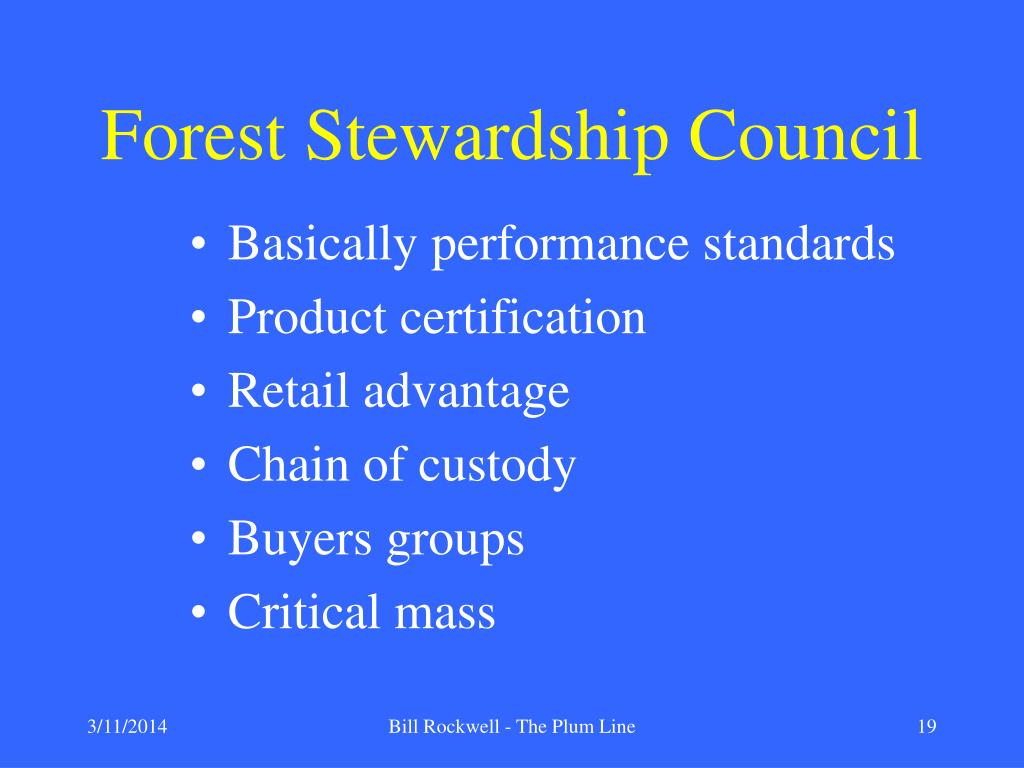 Forest Stewardship Council