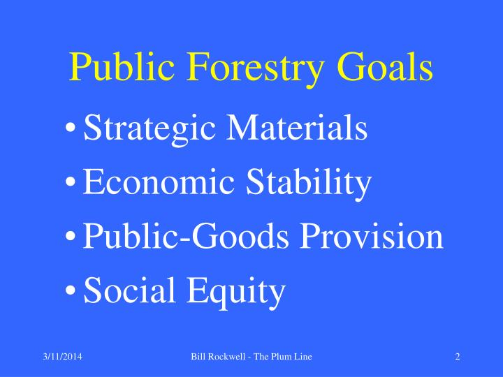 Public Forestry Goals