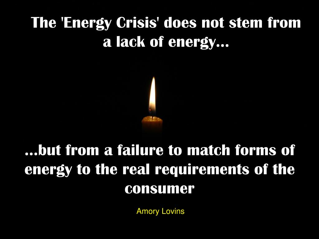 The 'Energy Crisis' does not stem from a lack of energy…