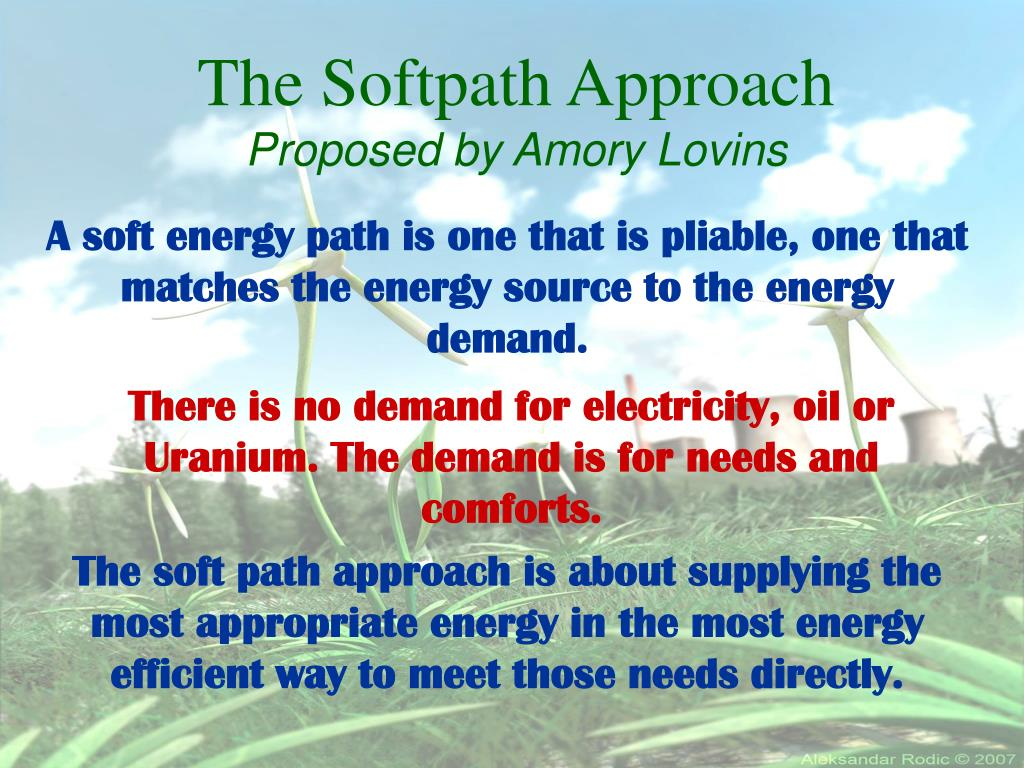 The Softpath Approach